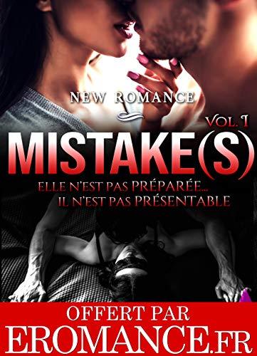 Couverture du livre Mistake(s) Vol. 1: [New Romance Adulte]
