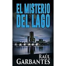 El Misterio del Lago (El caso de Blue Lake nº 2) (Spanish Edition)
