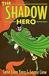 The Shadow Hero by Gene Luen Yang (2014-07-15)