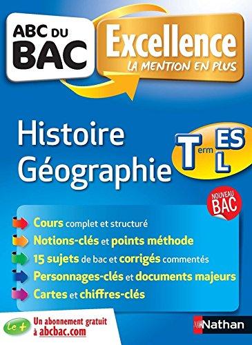 ABC du BAC Excellence Histoire - Géographie Term ES.L par Alain Rajot