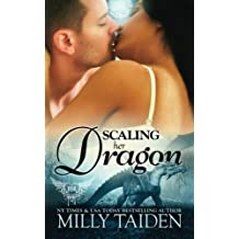 Scaling Her Dragon (Paranormal Dating Agency) (Volume 8) by Milly Taiden (2015-09-02)