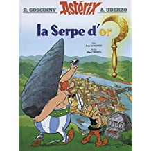 Astérix, tome 2 : La Serpe d'or (Asterix, Band 2)