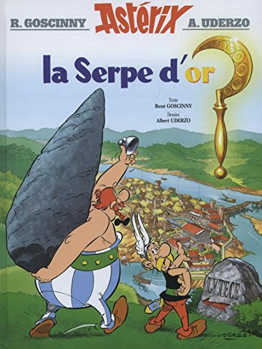 Asterix la Serpe d'Or par Goscinny