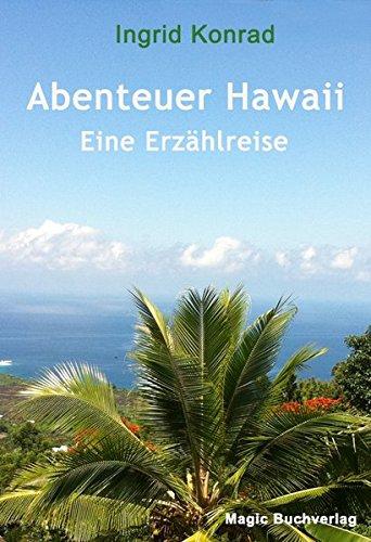 Abenteuer Hawaii - Eine Erzählreise (Erfahrungen)