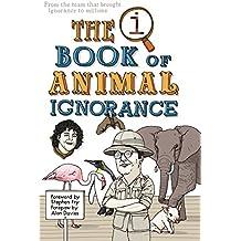 QI: The Book of Animal Ignorance (English Edition)