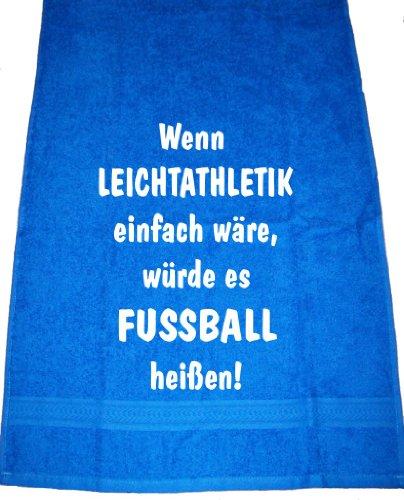 Wenn Leichtathletik einfach wäre, würde es Fußball heißen; Handtuch Sport, royalblau