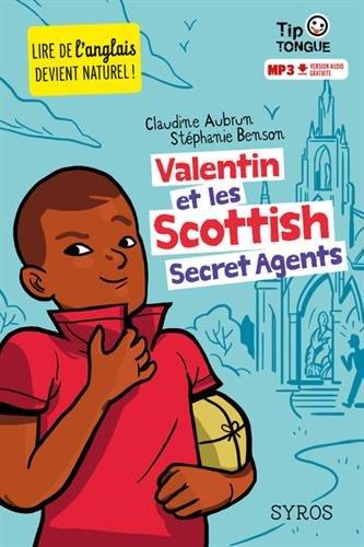 Valentin et les Scottish Secret Agents par From Syros