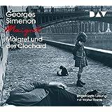 Maigret und der Clochard: Ungekürzte Lesung mit Walter Kreye (4 CDs)