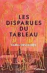 Les Disparues du tableau par Daria Desombre