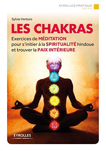 Les chakras: Exercices de méditation (Eyrolles Pratique) par Sylvie Verbois
