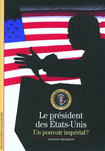decouverte-gallimard-le-president-des-etats-unis