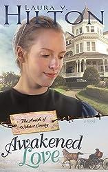 Awakened Love (Amish Of Webster County V3)