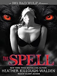The Spell (Big Bad Wolf) by Heather Killough-Walden (2012-01-16)