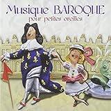 Musique baroque pour les petites oreilles   Albaut, Corinne. Interprète