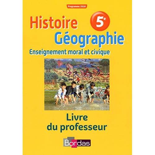 Histoire Géographie EMC 5e : Livre du professeur
