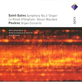 Saint-Sa�ns : Symphony No.3 & Poulenc : Organ Concerto - Apex