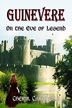 Guinevere: On the Eve of Legend (The Quest Books Guinevere Trilogy Book 1) (English Edition) di [Carpinello, Cheryl]