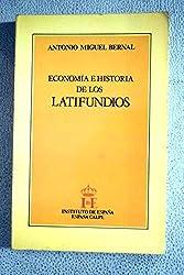 Economía e historia de los latifundios ([Instituto de España])