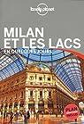Milan et les lacs En quelques jours - 3ed par Planet