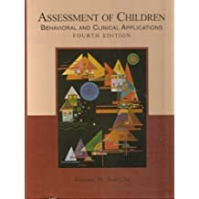 Assessment of Children: Behavioral and Clinical Applications, 4th Edition by Sattler, Jerome M. (2001) Hardcover