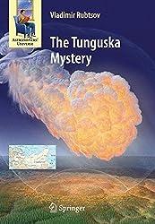 The Tunguska Mystery (Astronomers' Universe) by Vladimir Rubtsov (2012-06-13)