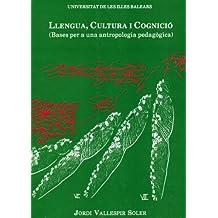 Llengua, cultura i cognició (bases per a una antropologia pedagògica) (Altres obres)