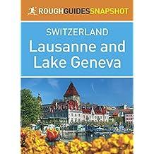 Lausanne & Lake Geneva: Rough Guides Snapshot Switzerland