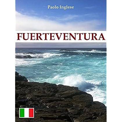 Fuerteventura. Ed. Italiana (Rli Classici)
