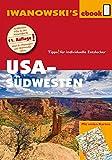 USA-Südwesten - Reiseführer von Iwanowski: Individualreiseführer mit vielen Detailkarten und Karten-Download (Reisehandbuch)