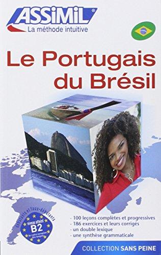 Le portugais du Brésil: 1 (Senza sforzo)