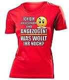 ICH BIN AUFGESTANDEN UND ANGEZOGEN - WAS WOLLT IHR NOCH 4519 Damen T-Shirt (F-R) Gr. S