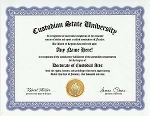 Custodian Custodial Arts Degree: Custom Gag Diploma Doctorate Certificate (Funny Customized Joke Gift - Novelty Item)