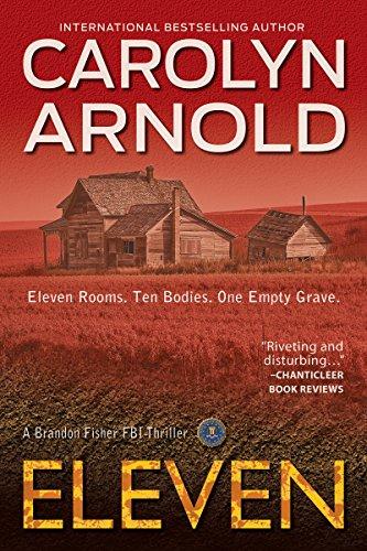 Eleven (Brandon Fisher FBI Series Book 1) by [Arnold, Carolyn]