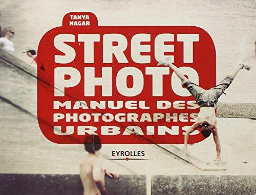 Street photo: Manuel des photographes ur...