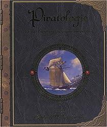 Piratologie : La vie à bord d'un navire de pirates