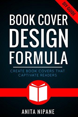 Book Cover Design Formula: Complete DIY Book Cover Design Guide ...