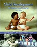 Child Development: Its Nature and Course by Ganie Dehart (1999-09-01)