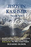Jesus in Kashmir: The Lost Tomb: 1
