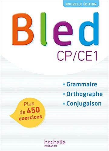 Bled CP/CE1 - Manuel de l'élève - Edition 2018 par Daniel Berlion