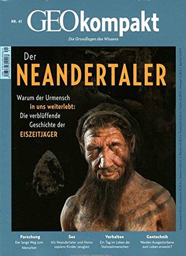 GEO kompakt / GEOkompakt 41/2014 - Der Neandertaler