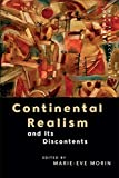 Continental Realism and its Discontents (New Perspectives in Ontology)