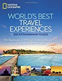 World's Best Travel Experiences: 400 Extraordinary Places (National Geographic)