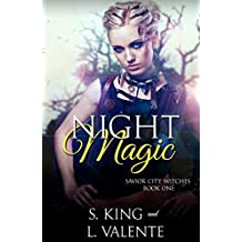 Night Magic: A Reverse Harem Paranormal Romance (Savior City Witches Book 1) (English Edition)