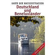 Deutschland und Beneluxländer: Karte der Wasserstraßen