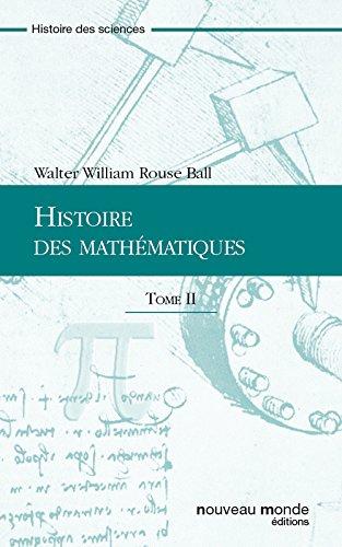 Histoire des mathématiques Tome 2 (French Edition)