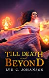 Till Death And Beyond (Witch World 1) by Lyn C. Johanson