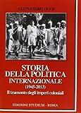 Scarica Libro Storia della politica internazionale 1945 2013 (PDF,EPUB,MOBI) Online Italiano Gratis