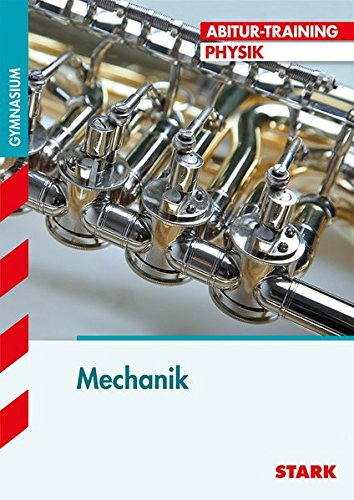 Abitur-Training - Physik  Mechanik