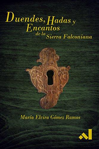 Duendes, Hadas y Encantos de la Sierra Falconiana
