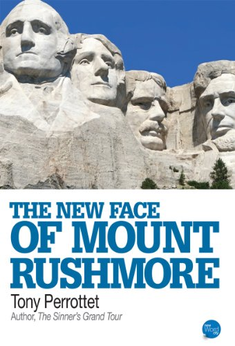 The New Face of Mount Rushmore (English Edition) -